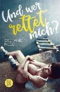 Cover-Bild zu Neeb, Stefanie: Und wer rettet mich? (eBook)