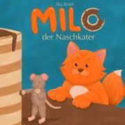 Cover-Bild zu Brühl, Ilka: Milo - der Naschkater