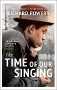 Cover-Bild zu Powers, Richard: The Time of Our Singing