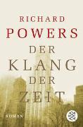 Cover-Bild zu Powers, Richard: Der Klang der Zeit