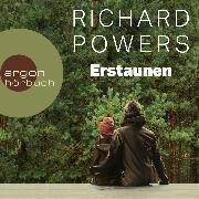 Cover-Bild zu Powers, Richard: Erstaunen (Ungekürzt) (Audio Download)