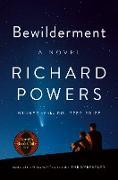 Cover-Bild zu Powers, Richard: Bewilderment: A Novel (eBook)