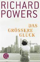 Cover-Bild zu Powers, Richard: Das größere Glück (eBook)