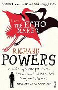 Cover-Bild zu Powers, Richard: The Echo Maker (eBook)