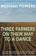 Cover-Bild zu Powers, Richard: Three Farmers on Their Way to a Dance (eBook)