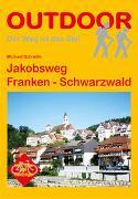 Cover-Bild zu Schnelle, Michael: Jakobsweg Franken - Schwarzwald