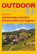 Cover-Bild zu Schnelle, Michael: Jakobswege zwischen Schwarzwald und Vogesen