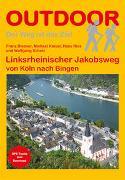 Cover-Bild zu Blaeser, Franz: Linksrheinischer Jakobsweg von Köln nach Bingen