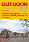 Cover-Bild zu Schnelle, Michael: Jakobsweg Speyer - Metz