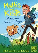 Cover-Bild zu Wirbeleit, Patrick: Mattis & Kiste - Abenteuer im Ferienlager (eBook)