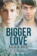 Cover-Bild zu Reed, Rick R.: Bigger Love, 2