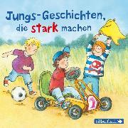 Cover-Bild zu Tielmann, Christian: Jungs-Geschichten, die stark machen (Audio Download)