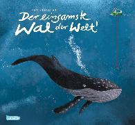 Cover-Bild zu Baltscheit, Martin: Der einsamste Wal der Welt