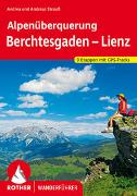 Cover-Bild zu Strauß, Andrea: Alpenüberquerung Berchtesgaden - Lienz