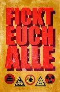 Cover-Bild zu Kalbers, Stefan: Fickt euch alle (eBook)