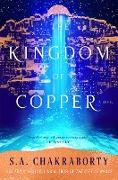 Cover-Bild zu Chakraborty, S. A.: The Kingdom of Copper