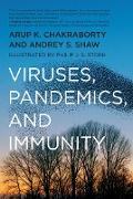 Cover-Bild zu Chakraborty, Arup K.: Viruses, Pandemics, and Immunity (eBook)