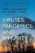 Cover-Bild zu Chakraborty, Arup K.: Viruses, Pandemics, and Immunity