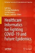 Cover-Bild zu Garg, Lalit (Hrsg.): Healthcare Informatics for Fighting COVID-19 and Future Epidemics (eBook)