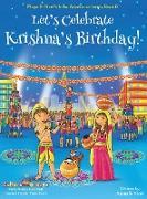 Cover-Bild zu Chakraborty, Ajanta: Let's Celebrate Krishna's Birthday! (Maya & Neel's India Adventure Series, Book 12)