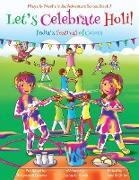 Cover-Bild zu Chakraborty, Ajanta: Let's Celebrate Holi! (Maya & Neel's India Adventure Series, Book 3)