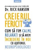 Cover-Bild zu Hanson, Rick: Creierul fericit (eBook)