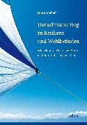 Cover-Bild zu Graham, Linda: Der achtsame Weg zu Resilienz und Wohlbefinden (eBook)