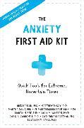 Cover-Bild zu Hanson, Rick: Anxiety First Aid Kit