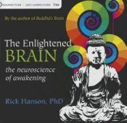 Cover-Bild zu Hanson, Rick: The Enlightened Brain: The Neuroscience of Awakening