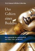 Cover-Bild zu Hanson, Rick: Das Gehirn eines Buddha