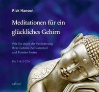 Cover-Bild zu Hanson, Rick: Meditationen für ein glückliches Gehirn