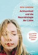 Cover-Bild zu Hanson, Rick: Achtsamkeit und die Neurobiologie der Liebe