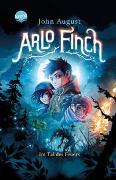 Cover-Bild zu August, John: Arlo Finch (1). Arlo Finch im Tal des Feuers