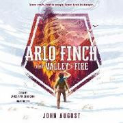 Cover-Bild zu August, John: Arlo Finch in the Valley of Fire