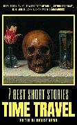 Cover-Bild zu Buchan, John: 7 best short stories - Time Travel (eBook)