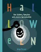 Cover-Bild zu Tetzner, Birge: Halloween. Von Geistern, Vampiren und anderen Spukgestalten