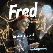 Cover-Bild zu Tetzner, Birge: Fred in der Eiszeit (Audio Download)