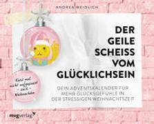 Cover-Bild zu Weidlich, Andrea: Der geile Scheiß vom Glücklichsein - Adventskalender