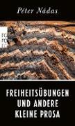 Cover-Bild zu Nádas, Péter: Freiheitsübungen und andere Kleine Prosa (eBook)