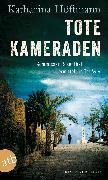 Cover-Bild zu Höftmann, Katharina: Tote Kameraden (eBook)