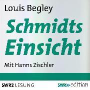 Cover-Bild zu Begley, Louis: Schmidts Einsicht (Audio Download)