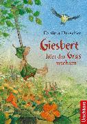 Cover-Bild zu Drescher, Daniela: Giesbert hört das Gras wachsen (eBook)