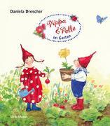 Cover-Bild zu Drescher, Daniela: Pippa und Pelle im Garten