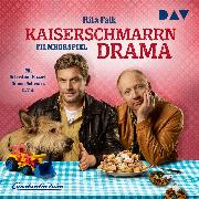 Cover-Bild zu Falk, Rita: Kaiserschmarrndrama (Audio Download)
