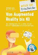 Cover-Bild zu Lang, Michael (Hrsg.): Von Augmented Reality bis KI - Die wichtigsten IT-Themen, die Sie für Ihr Unternehmen kennen müssen (eBook)