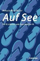 Cover-Bild zu Müller, Michaela Maria: Auf See (eBook)