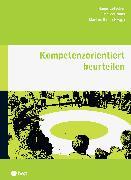 Cover-Bild zu Naas, Marcel: Kompetenzorientiert beurteilen (E-Book) (eBook)