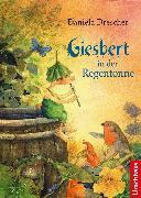Cover-Bild zu Drescher, Daniela: Giesbert in der Regentonne (eBook)