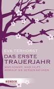 Cover-Bild zu Terhorst, Eva: Das erste Trauerjahr (eBook)