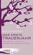 Cover-Bild zu Terhorst, Eva: Das erste Trauerjahr